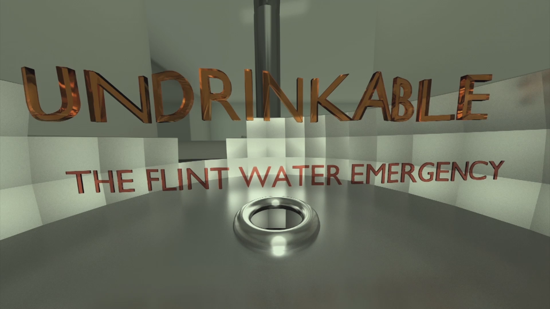 Undrinkable - The Flint Water Emergency
